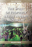 The Spirit of Prophecy in the Advent Movement