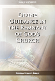 Divine Guidance in the Remnant of God's Church