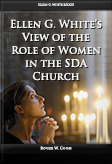 Ellen G. White's View of the Role of Women in the SDA Church