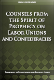 Counsels from the Spirit of Prophecy on Labor Unions and Confederacies