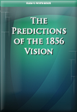 The Predictions of the 1856 Vision