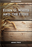 Ellen G. White and the Tithe