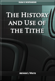 The History and Use of the Tithe