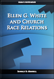 Ellen G. White and Church Race Relations