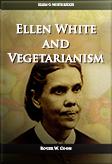 Ellen White and Vegetarianism