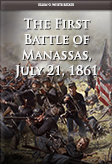 The First Battle of Manassas, July 21, 1861
