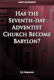 Has the Seventh-day Adventist Church Become Babylon?