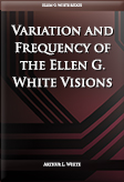 Variation and Frequency of the Ellen G. White Visions