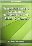 Brief Statements Regarding the Writings of Ellen G. White