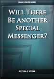 Will There Be Another Special Messenger?