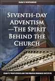 Seventh-day Adventism—The Spirit Behind the Church
