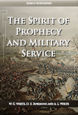 The Spirit of Prophecy and Military Service