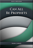 Can All Be Prophets?