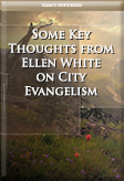 Some Key Thoughts from Ellen White on City Evangelism