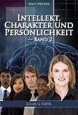 Intellekt, Charakter und Persönlichkeit — Band 2