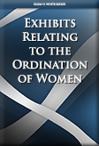 Exhibits Relating to the Ordination of Women