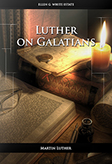 Luther on Galatians
