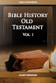 Bible History Old Testament Vol. 1