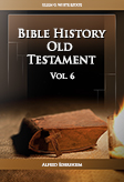 Bible History Old Testament Vol. 6