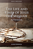 The Life and Times of Jesus the Messiah—Appendix