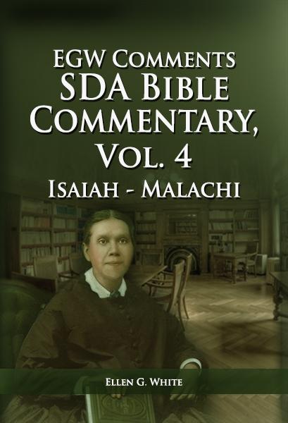 SDA Bible Commentary, vol. 4 (EGW)