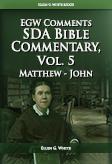 SDA Bible Commentary, vol. 5 (EGW)