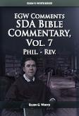 SDA Bible Commentary, vol. 7 (EGW)